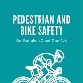 Pedestrian and Bike Safety