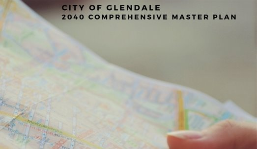 City of Glendale 2040 Comprehensive Master Plan