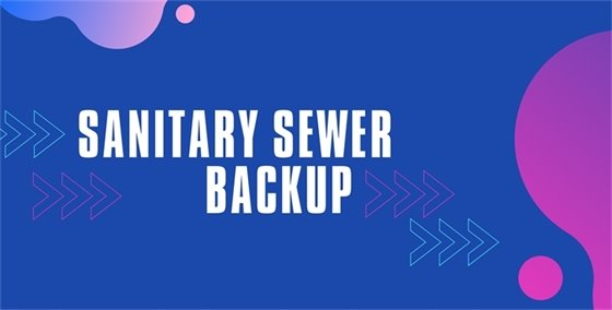 Sanitary Sewer Backup